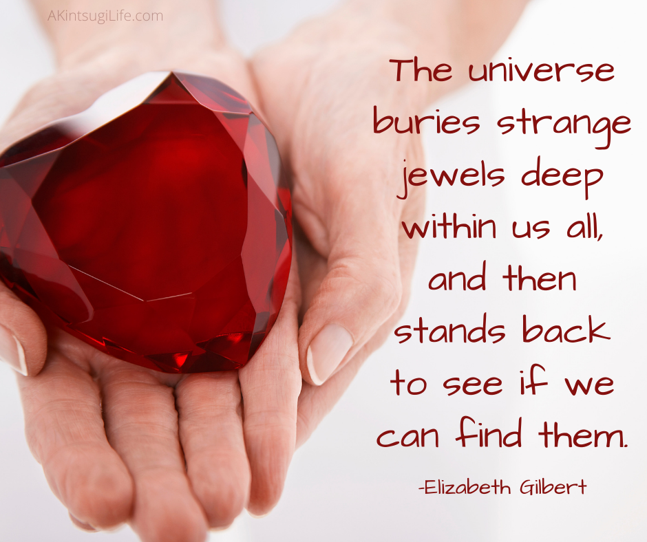The jewels within us